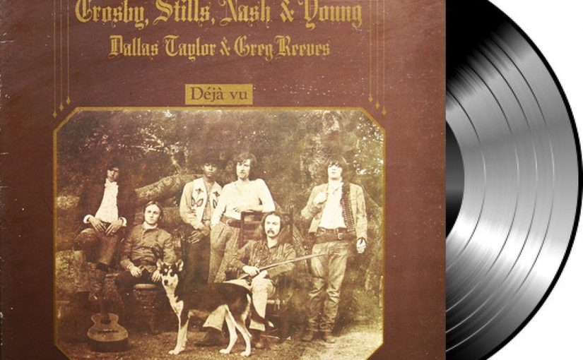 Album – Crosby, Stills and Nash (& Young) – Déjà vu (1970)