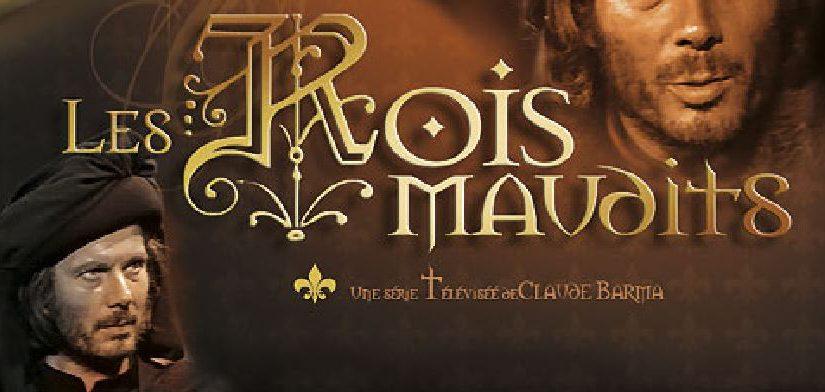 Série TV – Les Rois Maudits (Années 70)