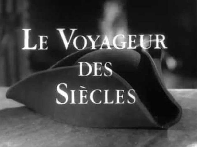Rétroactu 1971 – Série TV : Le Voyageur des Siècles (1971)