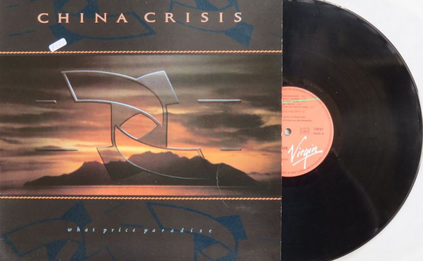 Album – China Crisis – What Price Paradise (1986)