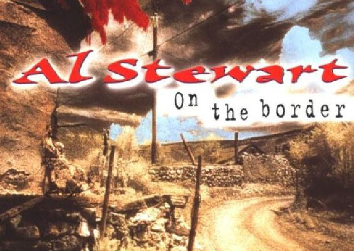 Album – Al Stewart – On the Border (1999)