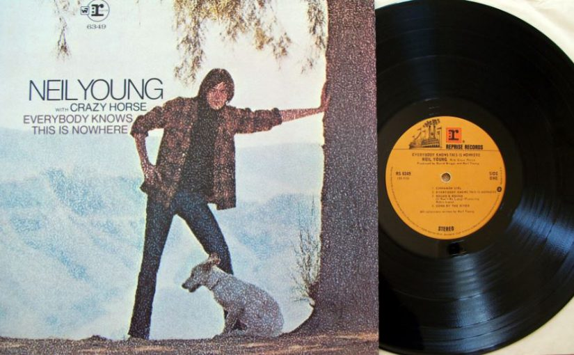 Album – Neil Young – Everybody Knows This Is Nowhere (1969)