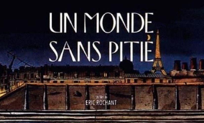 Film – Un Monde Sans Pitié (1989)