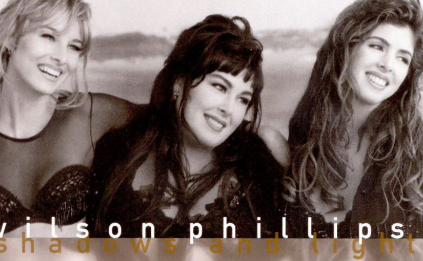 Album – Wilson Phillips – Shadows and Light (1992)